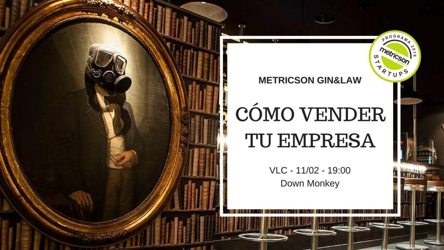 Gin&Law Valencia: Vender tu empresa, camino hacia el exit